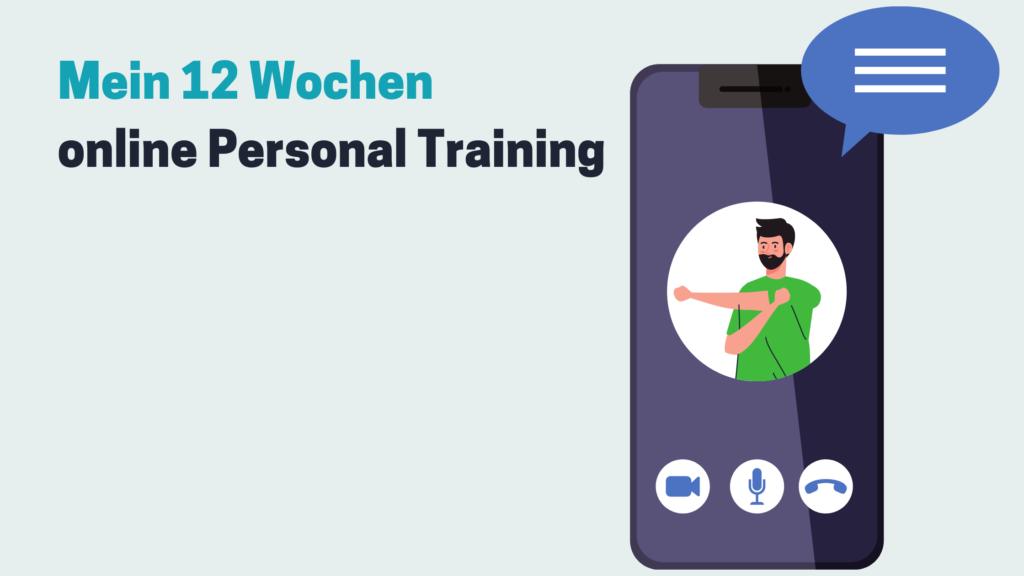 Mein 12 Wochen online Personal Training
